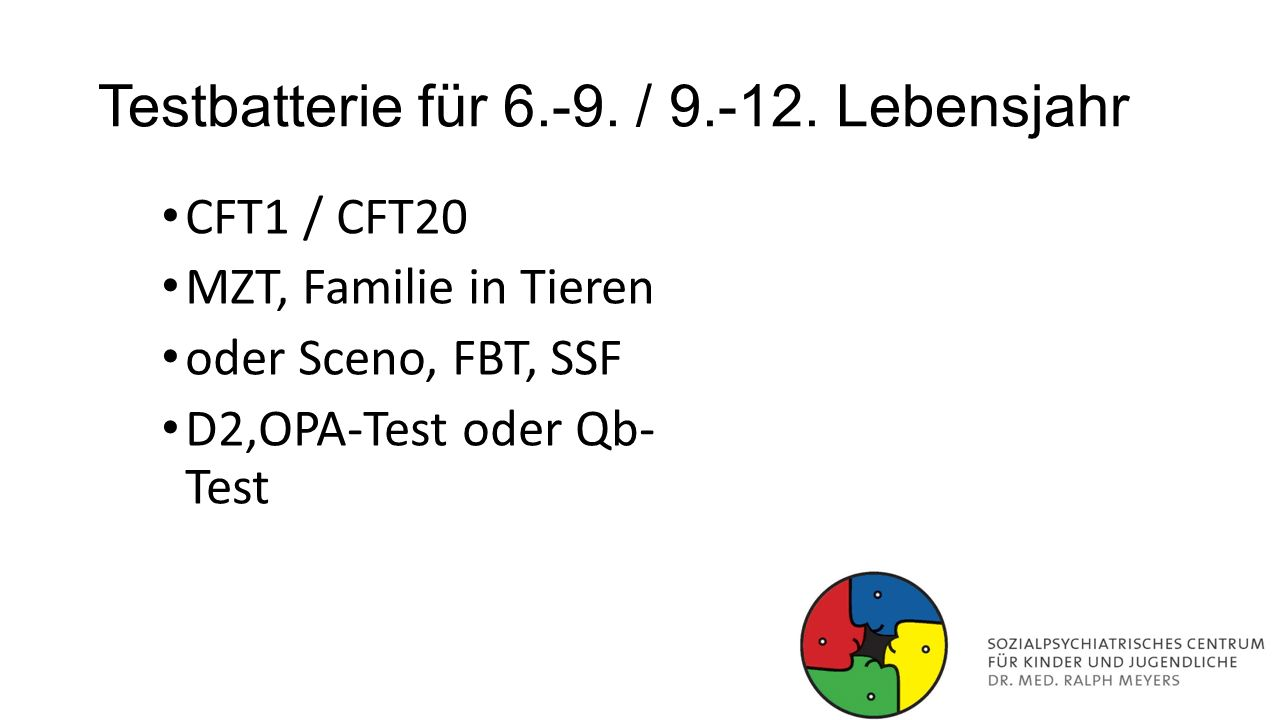 Testbatterie für 6.-9. / 9.-12. Lebensjahr