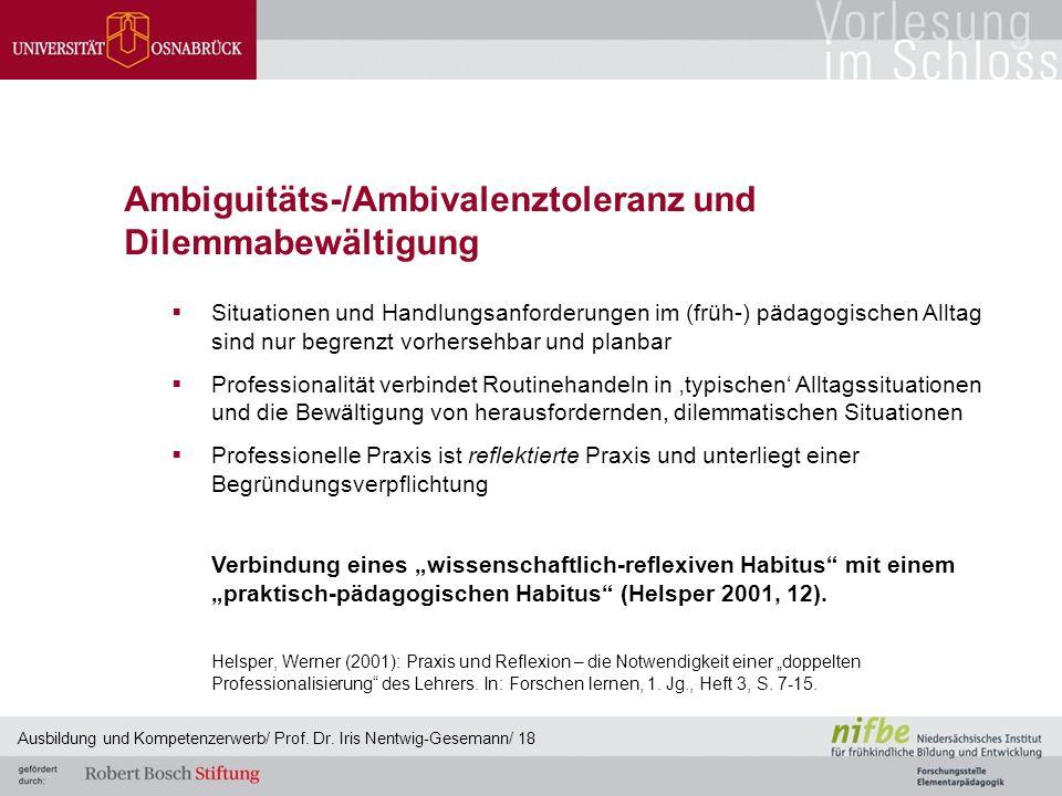 Ambiguitäts-/Ambivalenztoleranz und Dilemmabewältigung