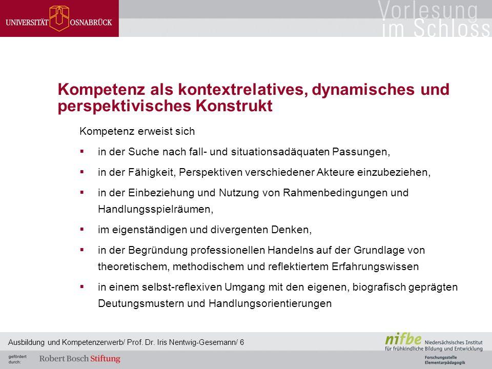 Kompetenz als kontextrelatives, dynamisches und perspektivisches Konstrukt