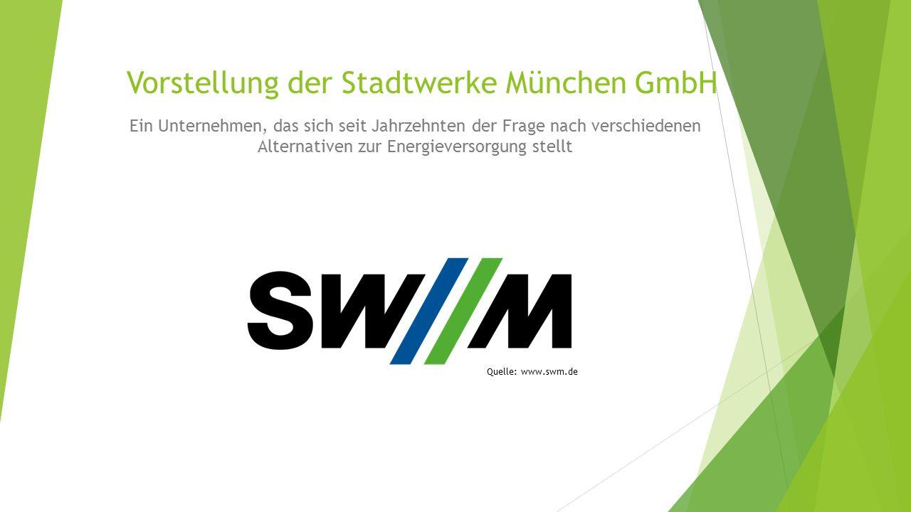 Vorstellung der Stadtwerke München GmbH