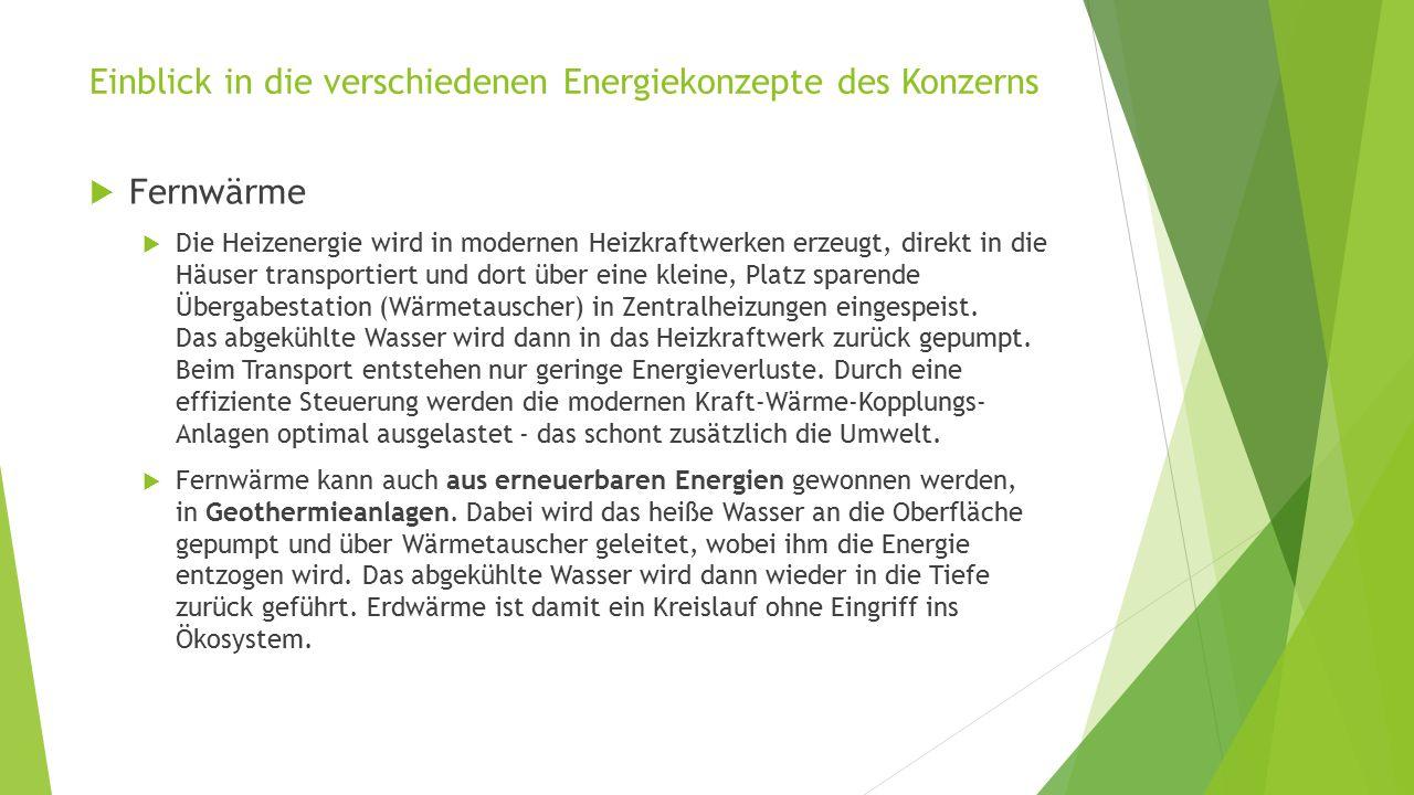 Einblick in die verschiedenen Energiekonzepte des Konzerns