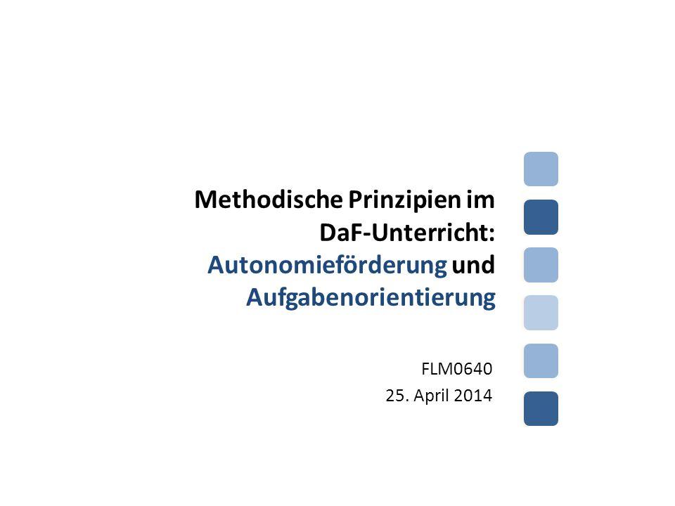 Methodische Prinzipien im DaF-Unterricht: Autonomieförderung und Aufgabenorientierung