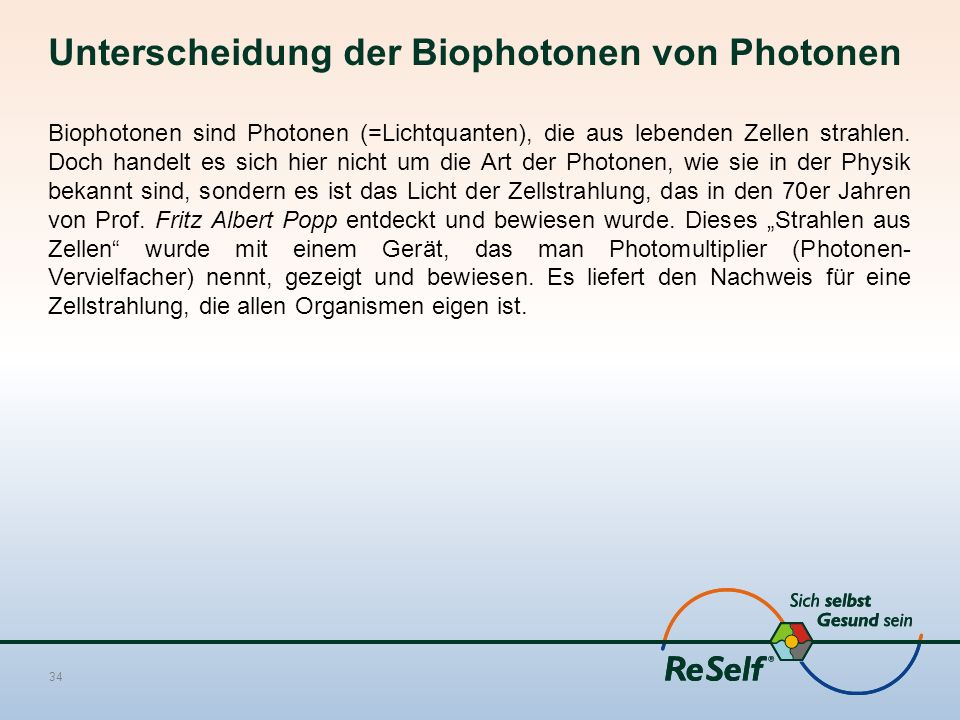 Unterscheidung der Biophotonen von Photonen