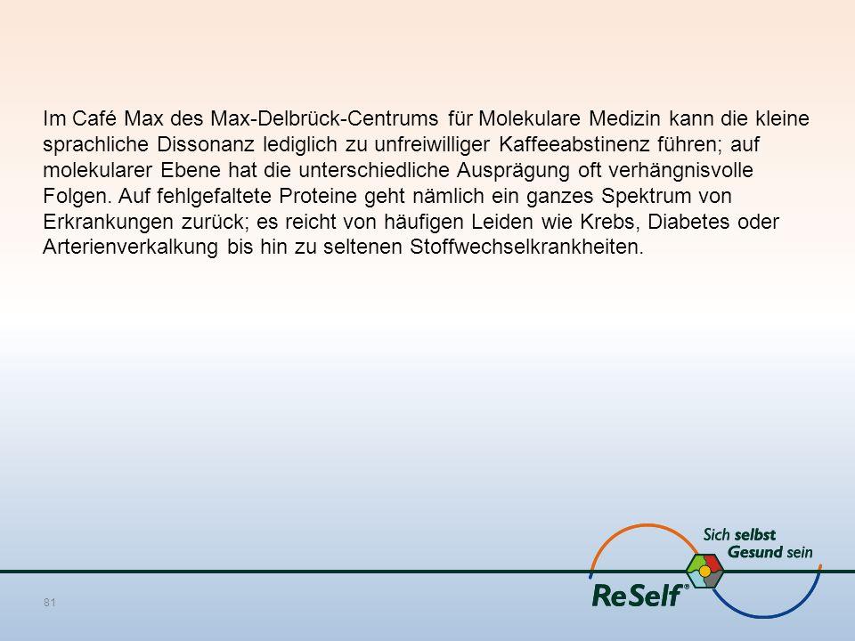 Im Café Max des Max-Delbrück-Centrums für Molekulare Medizin kann die kleine sprachliche Dissonanz lediglich zu unfreiwilliger Kaffeeabstinenz führen; auf molekularer Ebene hat die unterschiedliche Ausprägung oft verhängnisvolle Folgen.