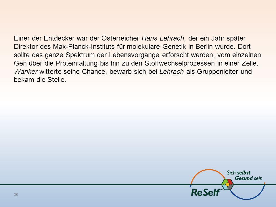 Einer der Entdecker war der Österreicher Hans Lehrach, der ein Jahr später Direktor des Max-Planck-Instituts für molekulare Genetik in Berlin wurde.