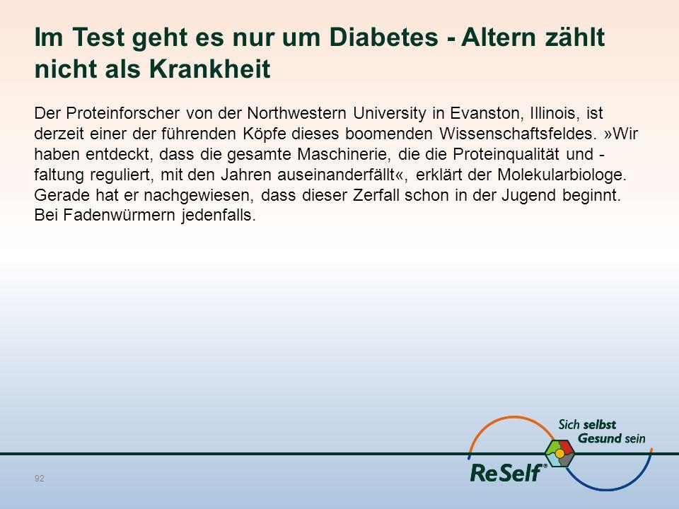 Im Test geht es nur um Diabetes - Altern zählt nicht als Krankheit