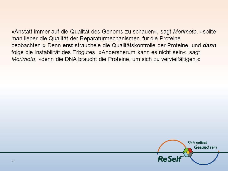 »Anstatt immer auf die Qualität des Genoms zu schauen«, sagt Morimoto, »sollte man lieber die Qualität der Reparaturmechanismen für die Proteine beobachten.« Denn erst strauchele die Qualitätskontrolle der Proteine, und dann folge die Instabilität des Erbgutes.