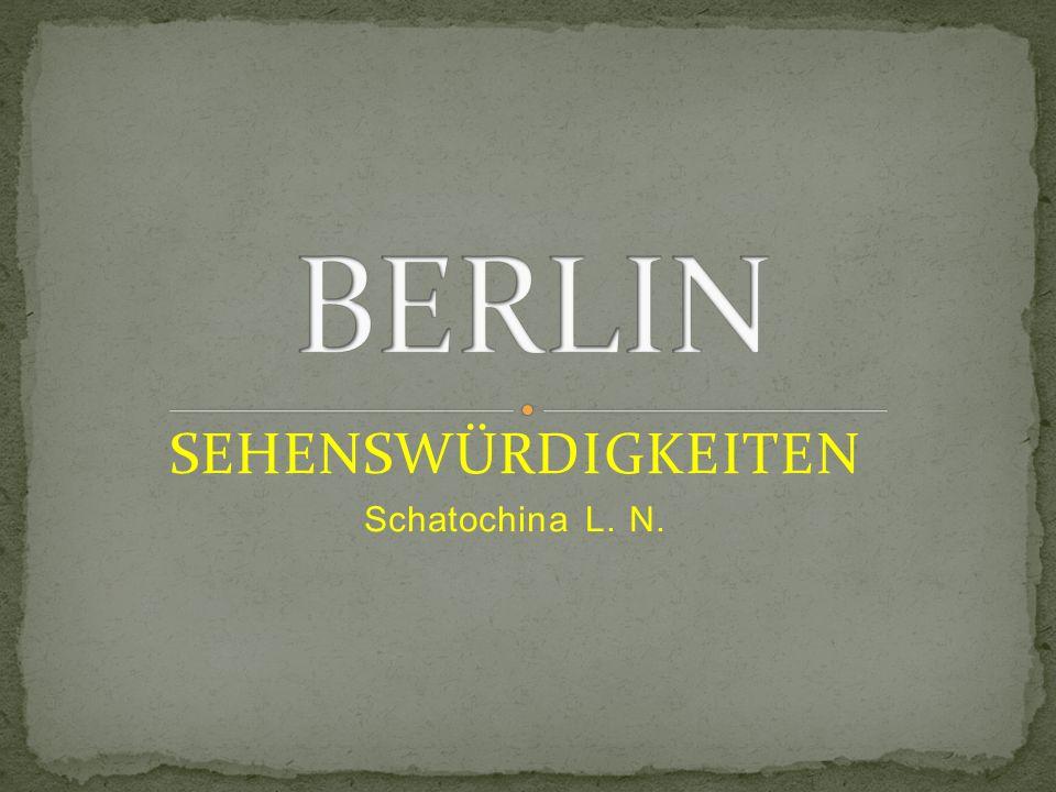 SEHENSWÜRDIGKEITEN Schatochina L. N.