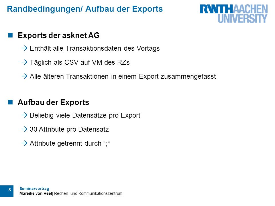 Randbedingungen/ Aufbau der Exports