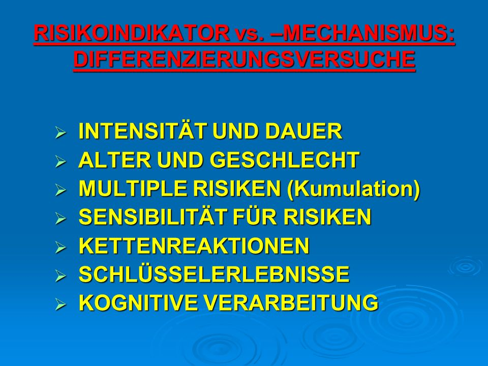 RISIKOINDIKATOR vs. –MECHANISMUS: DIFFERENZIERUNGSVERSUCHE