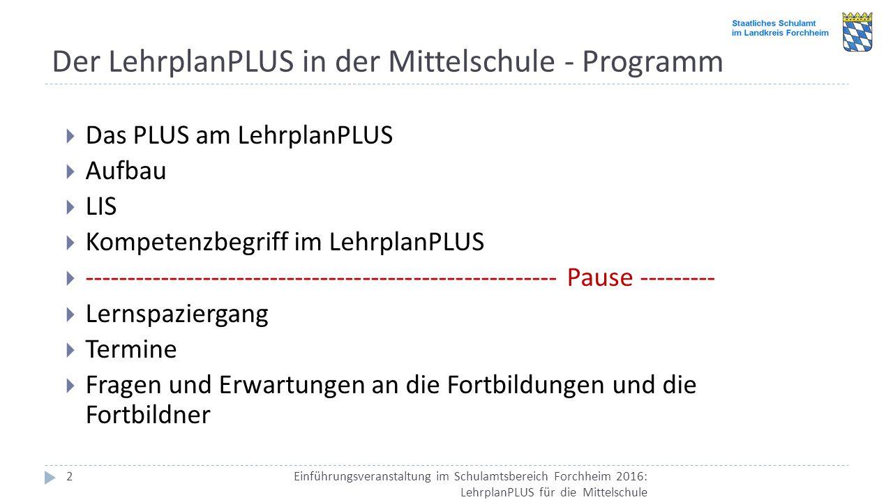 Der LehrplanPLUS in der Mittelschule - Programm