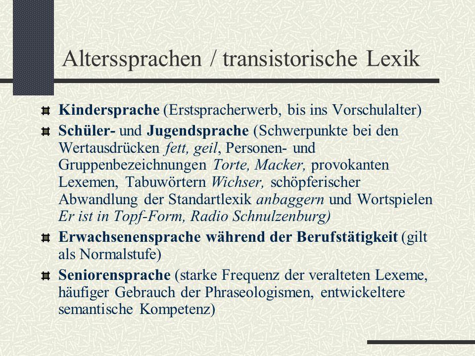 Alterssprachen / transistorische Lexik