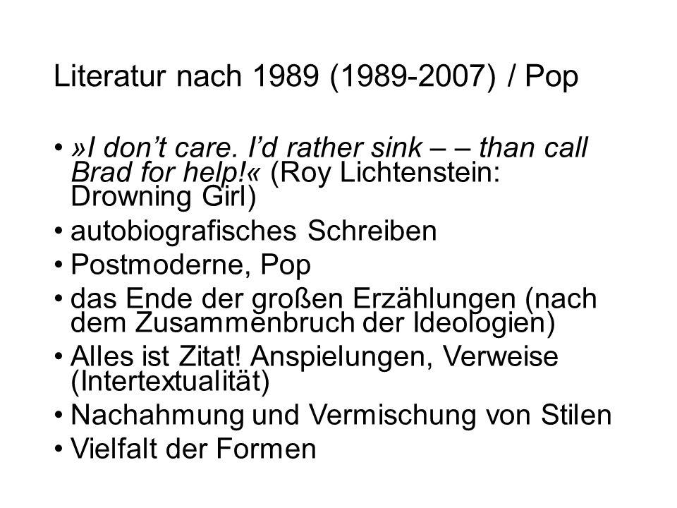 Literatur nach 1989 (1989-2007) / Pop