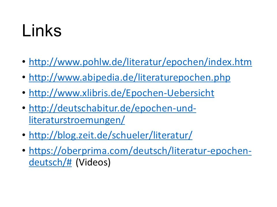 Links http://www.pohlw.de/literatur/epochen/index.htm