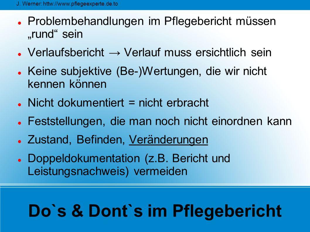 Do`s & Dont`s im Pflegebericht