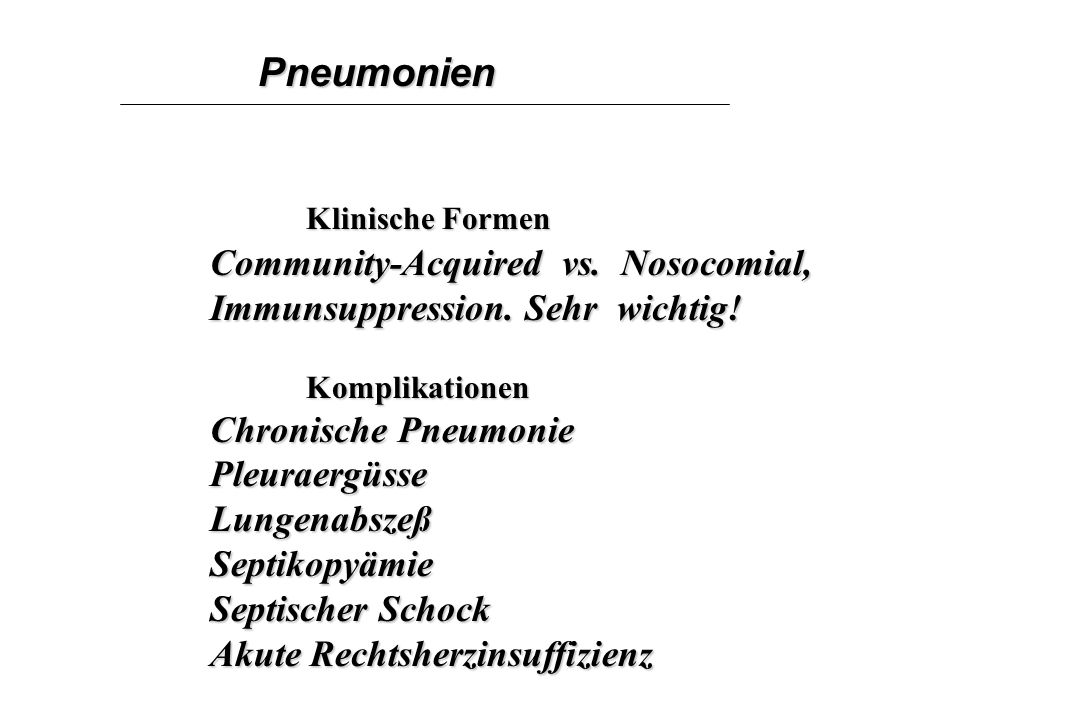 Pneumonien Community-Acquired vs. Nosocomial,