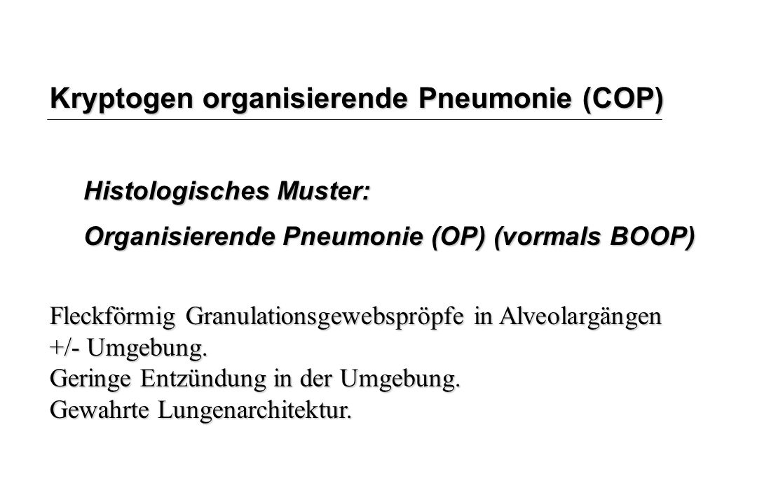 Kryptogen organisierende Pneumonie (COP)