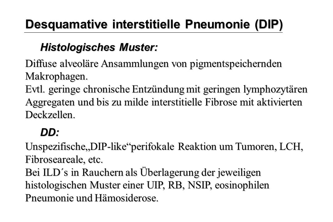 Desquamative interstitielle Pneumonie (DIP)