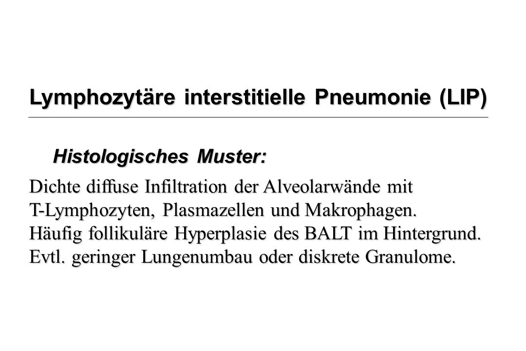 Lymphozytäre interstitielle Pneumonie (LIP)