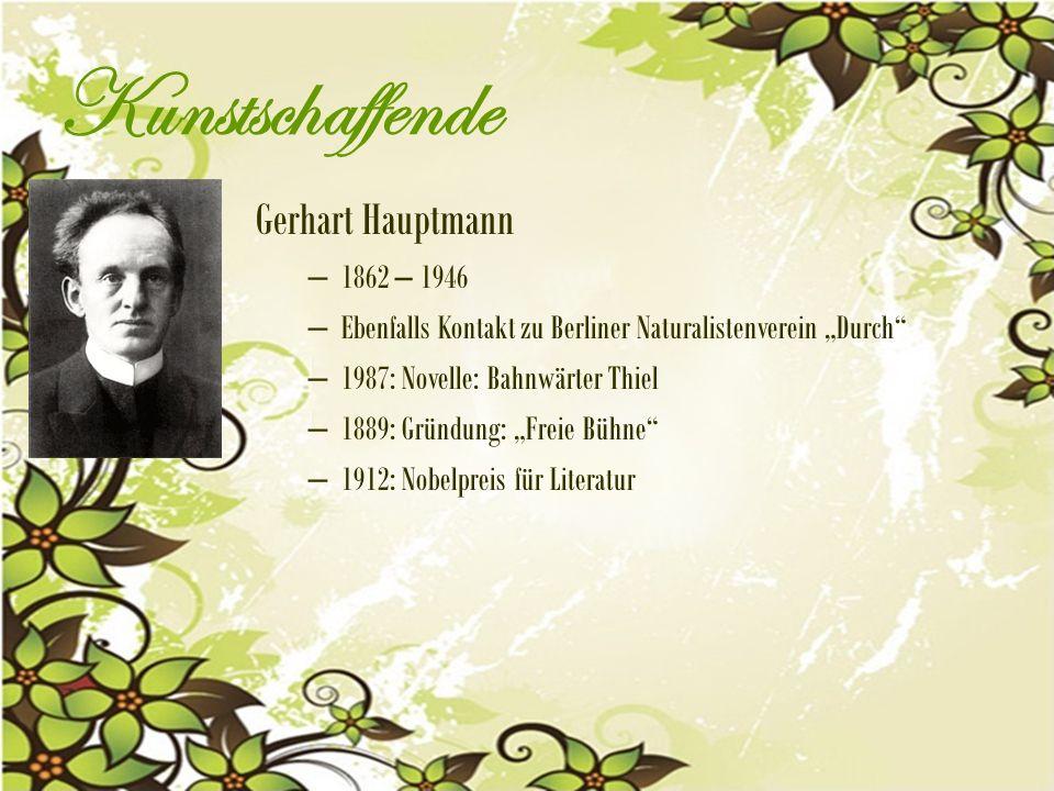 Kunstschaffende Gerhart Hauptmann 1862 – 1946
