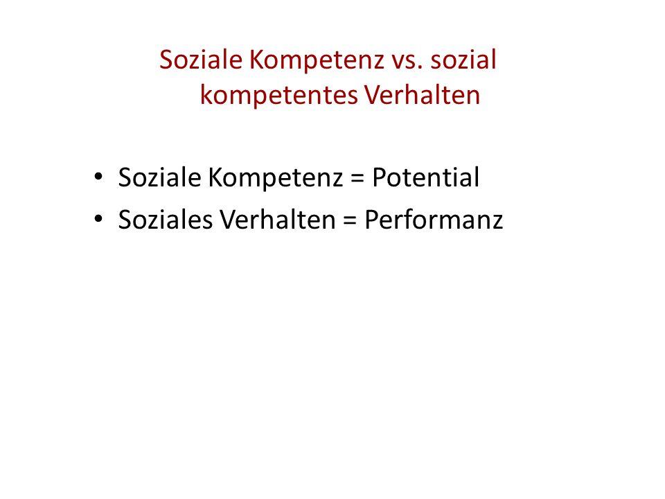 Soziale Kompetenz vs. sozial kompetentes Verhalten