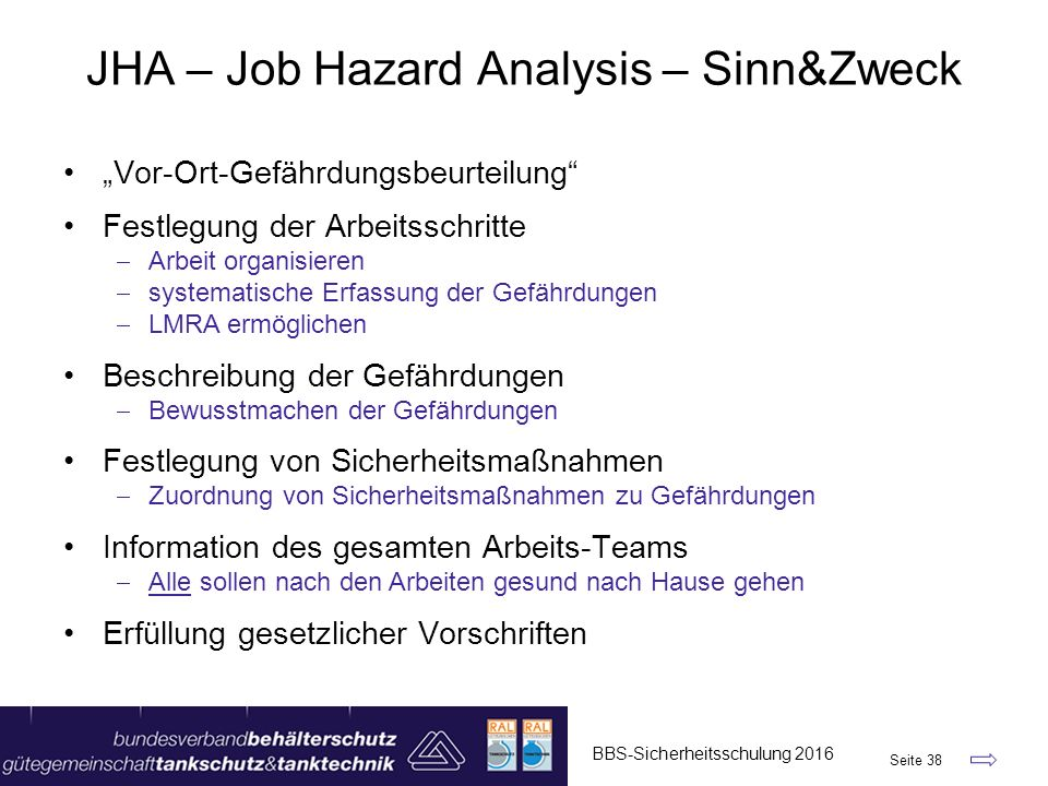 JHA – Job Hazard Analysis – Sinn&Zweck