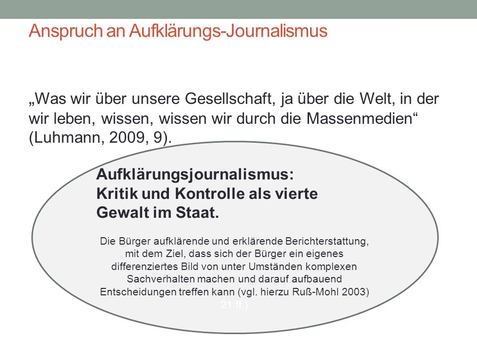 Anspruch an Aufklärungs-Journalismus