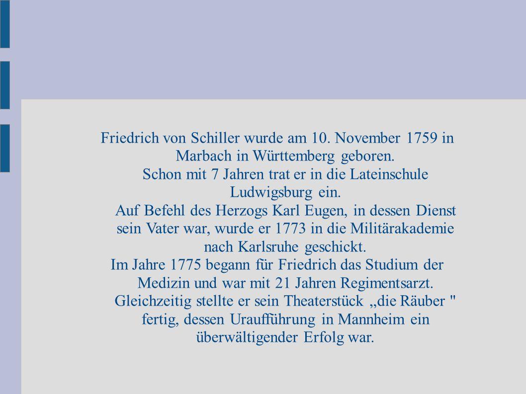 Friedrich von Schiller wurde am 10