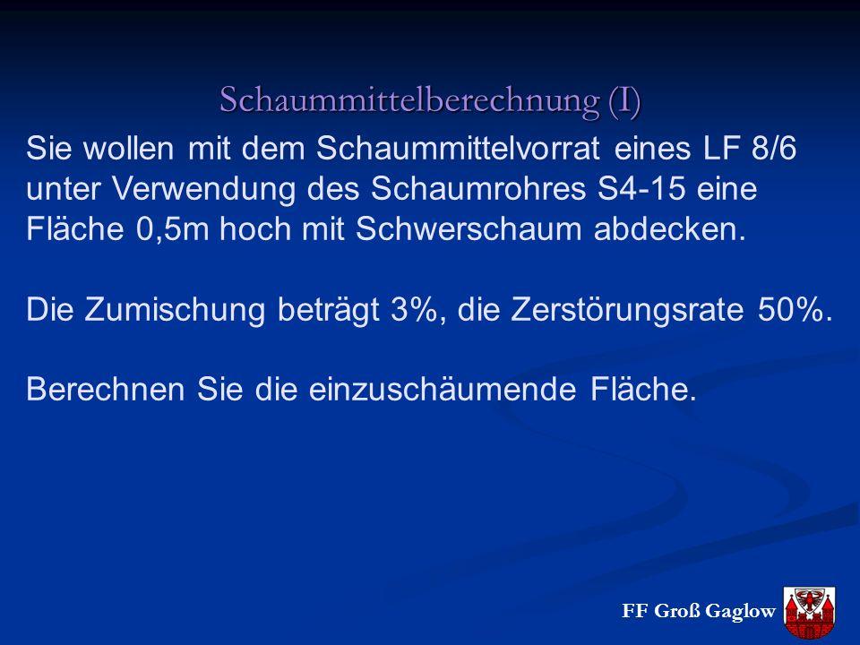 Schaummittelberechnung (I)