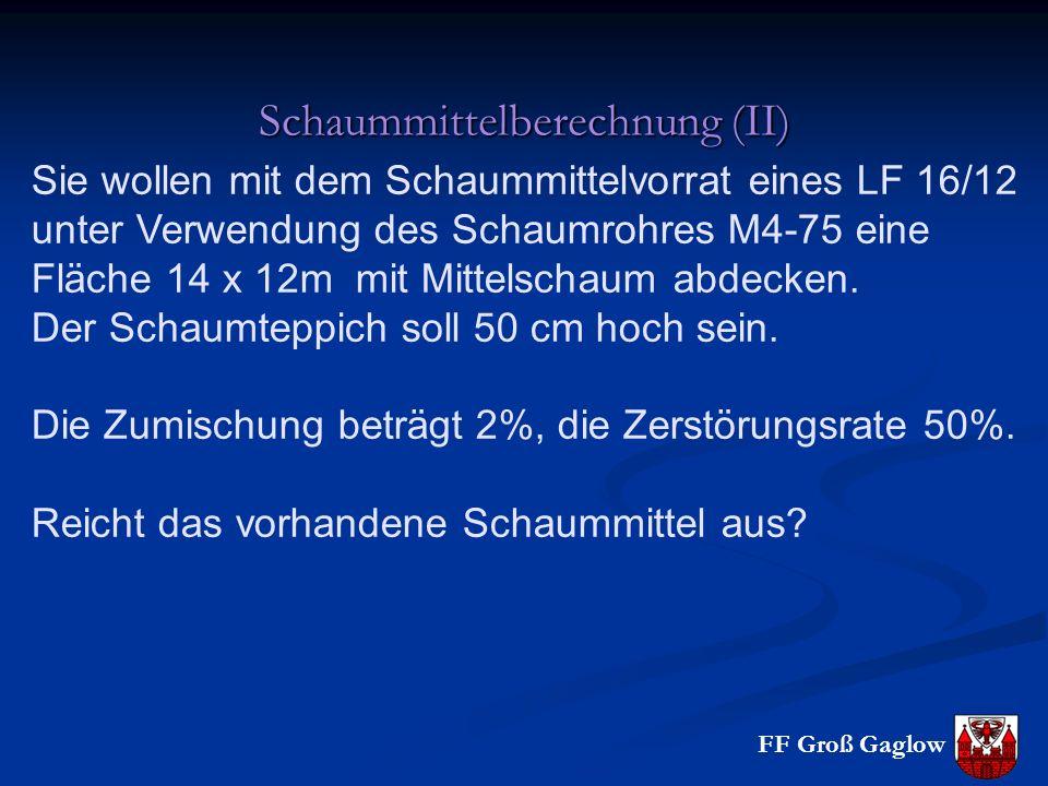 Schaummittelberechnung (II)