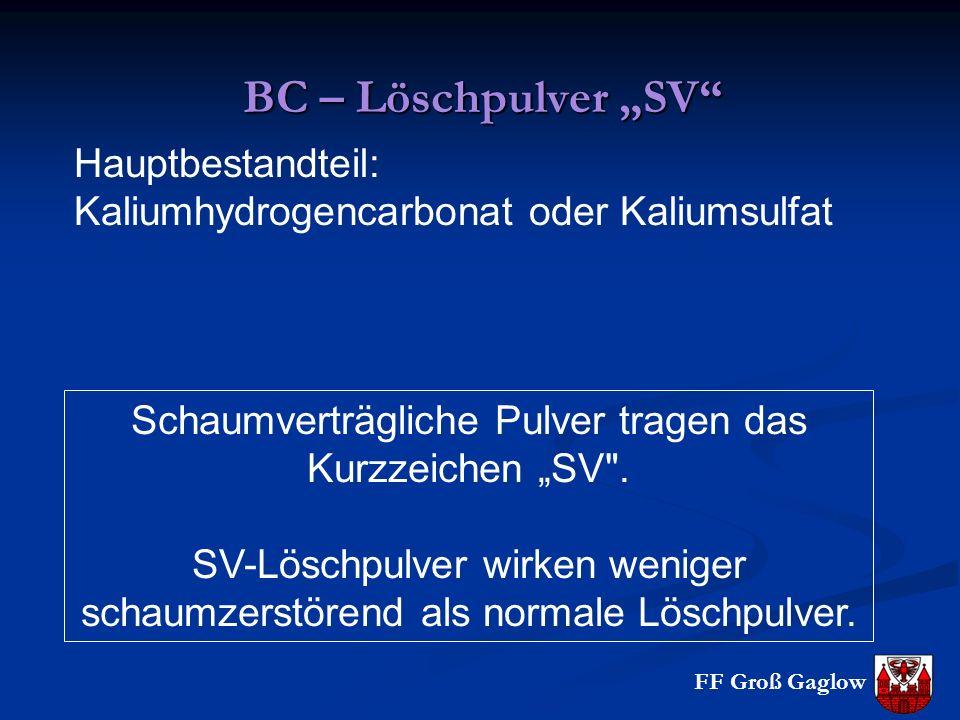 """Schaumverträgliche Pulver tragen das Kurzzeichen """"SV ."""