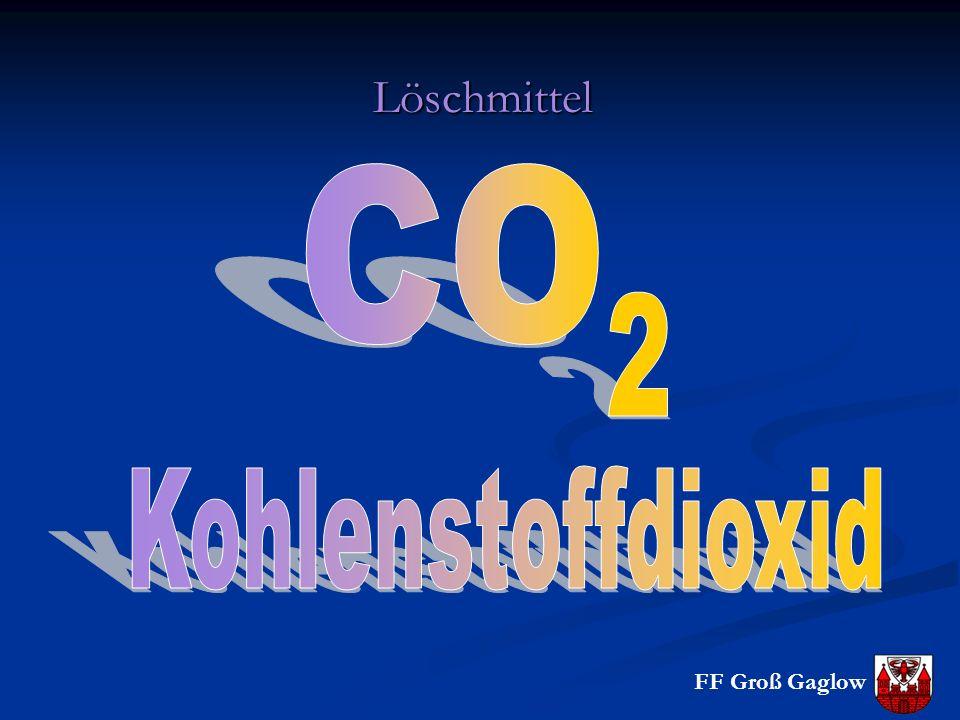 Löschmittel CO 2 Kohlenstoffdioxid