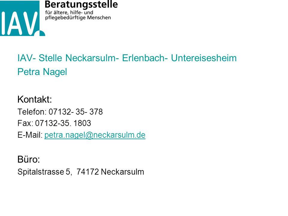 IAV- Stelle Neckarsulm- Erlenbach- Untereisesheim Petra Nagel Kontakt: