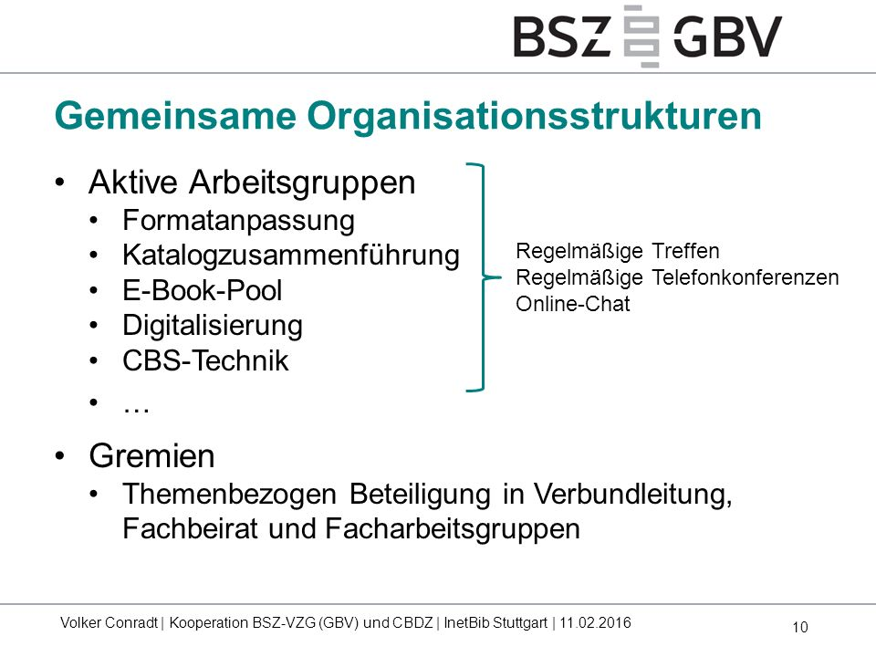 Gemeinsame Organisationsstrukturen