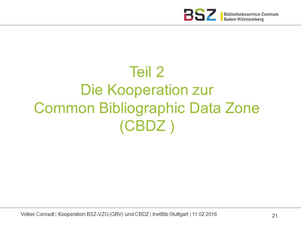Die Kooperation zur Common Bibliographic Data Zone (CBDZ )