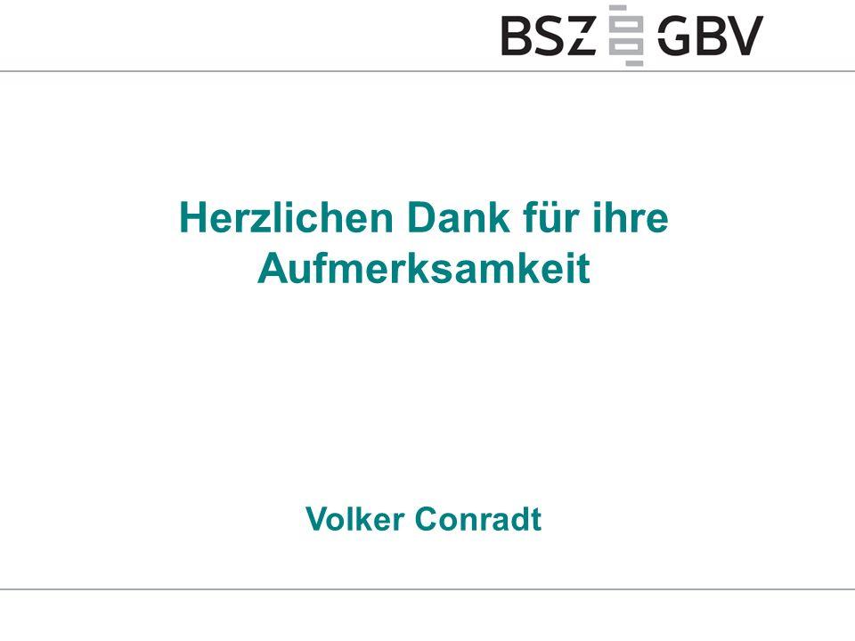 Herzlichen Dank für ihre Aufmerksamkeit Volker Conradt