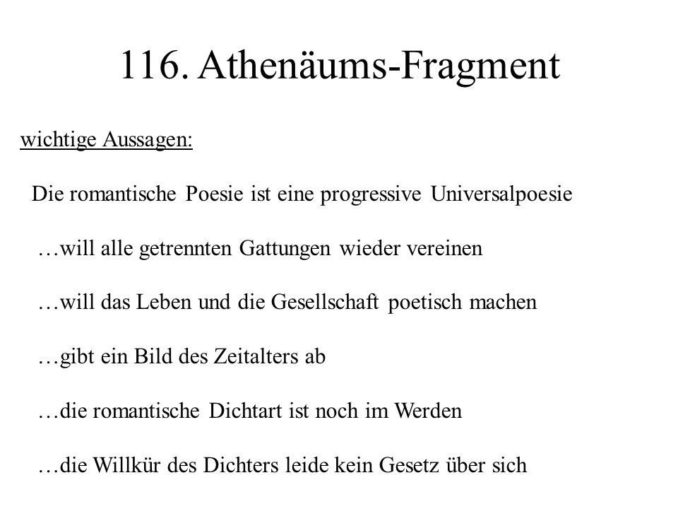 116. Athenäums-Fragment wichtige Aussagen: