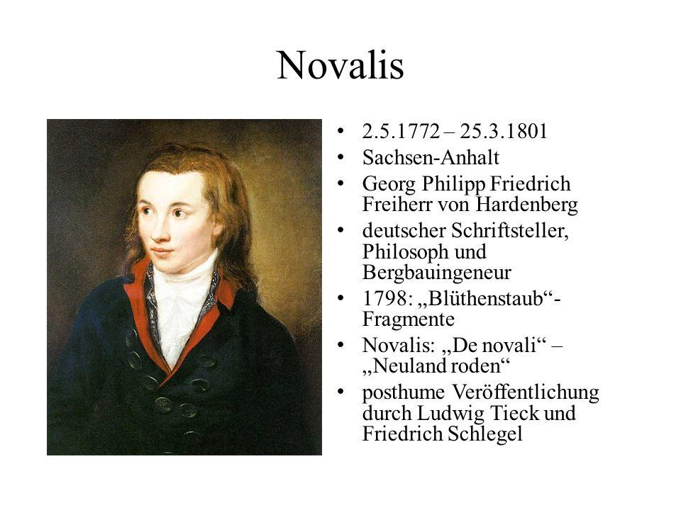 Novalis 2.5.1772 – 25.3.1801 Sachsen-Anhalt