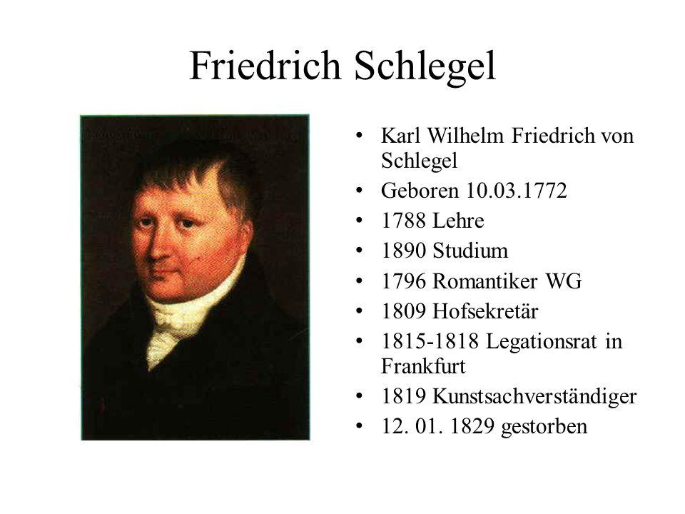 Friedrich Schlegel Karl Wilhelm Friedrich von Schlegel