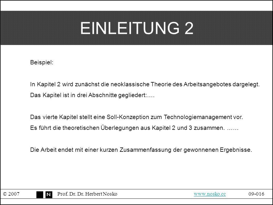 EINLEITUNG 2 Beispiel: In Kapitel 2 wird zunächst die neoklassische Theorie des Arbeitsangebotes dargelegt.