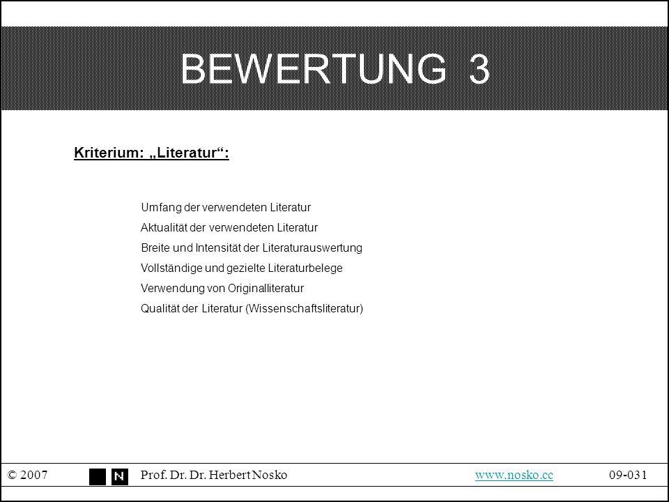 """BEWERTUNG 3 Kriterium: """"Literatur : Umfang der verwendeten Literatur"""