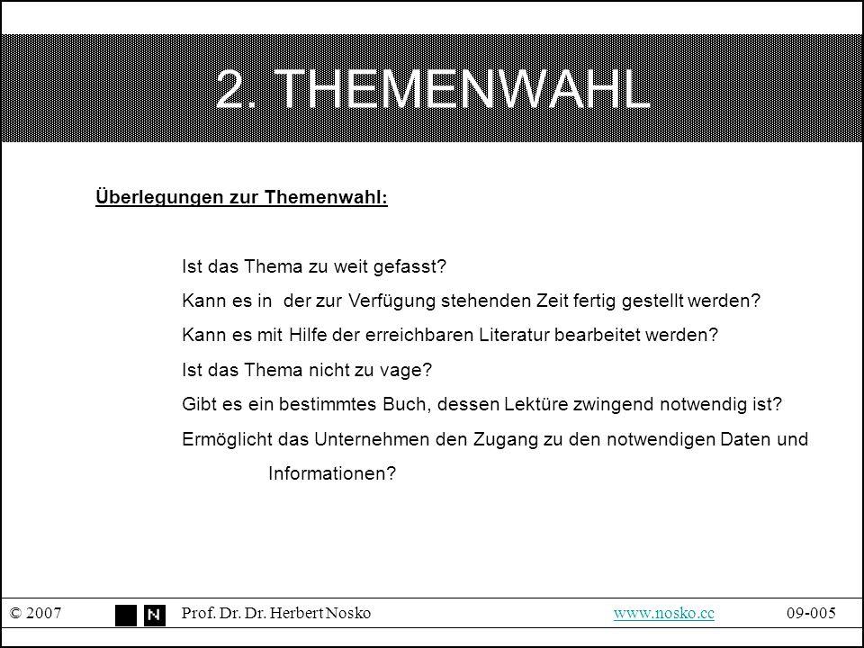 2. THEMENWAHL Überlegungen zur Themenwahl: