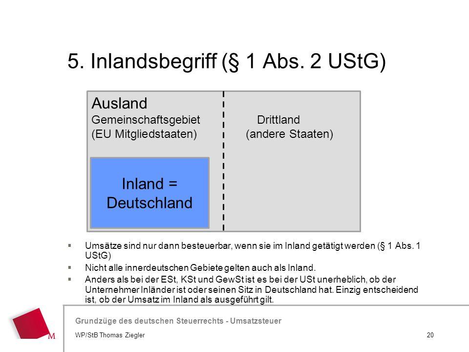 5. Inlandsbegriff (§ 1 Abs. 2 UStG)