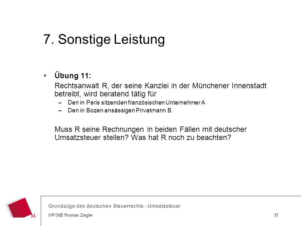 7. Sonstige Leistung Übung 11: