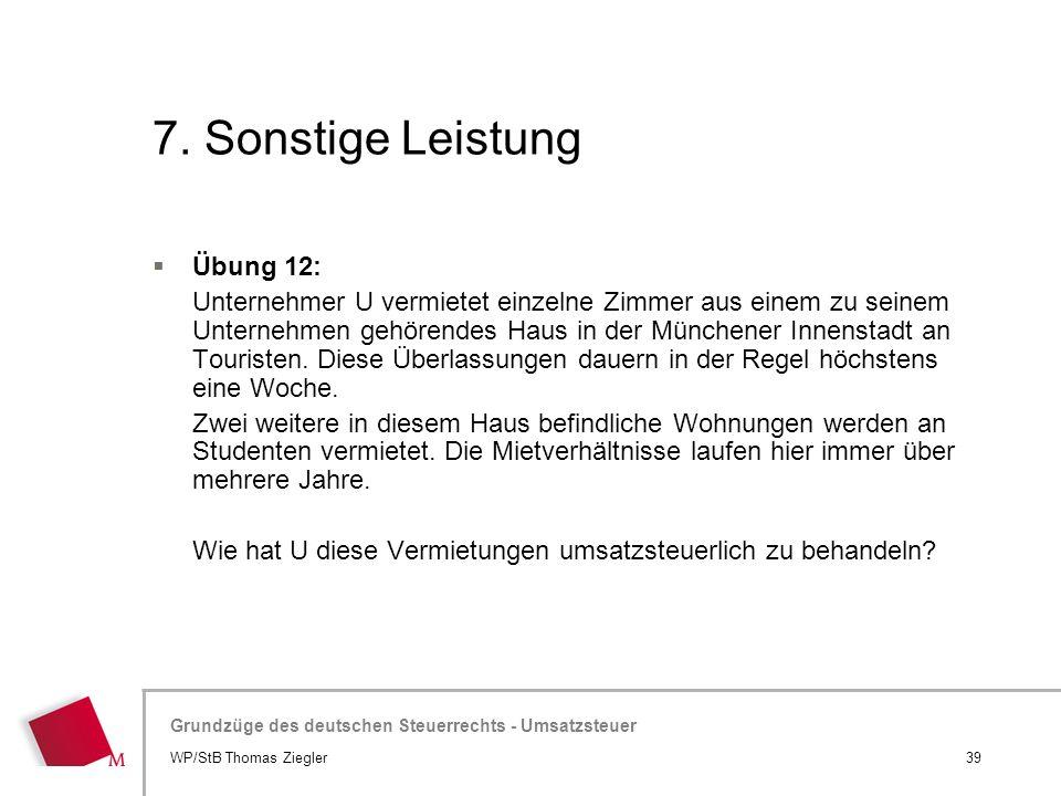 7. Sonstige Leistung Übung 12: