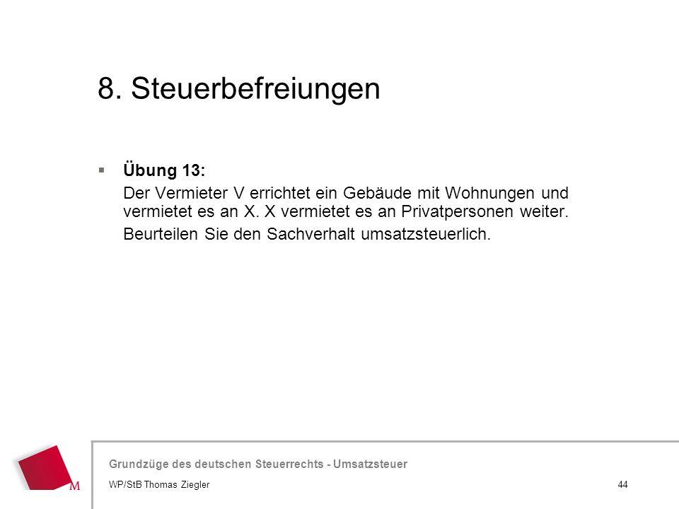 8. Steuerbefreiungen Übung 13: