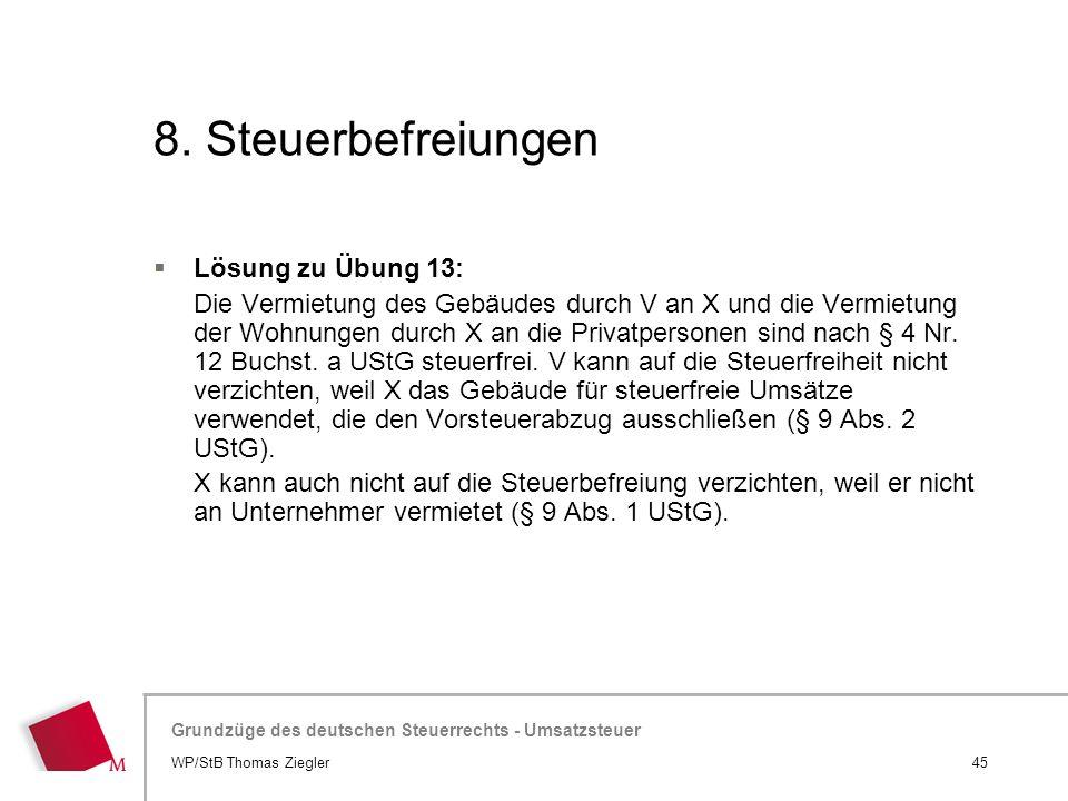 8. Steuerbefreiungen Lösung zu Übung 13:
