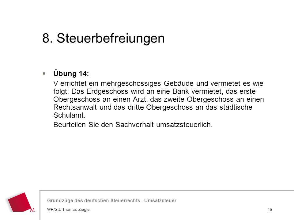 8. Steuerbefreiungen Übung 14: