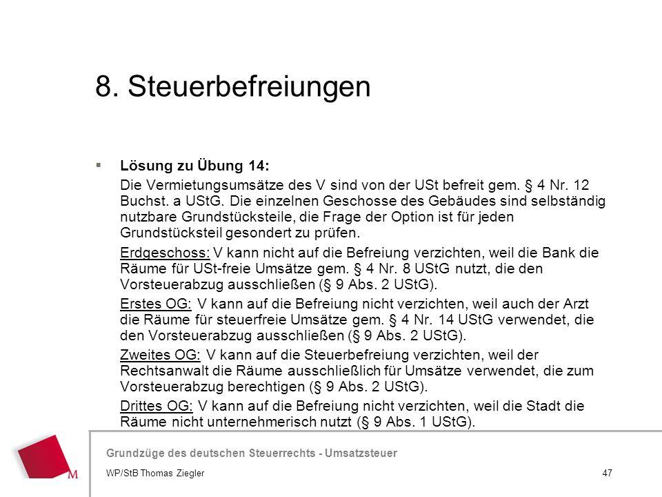 8. Steuerbefreiungen Lösung zu Übung 14: