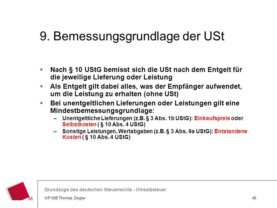 9. Bemessungsgrundlage der USt